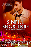 Sinful Seduction (romantic suspense) (Red Stone Security Series Book 8)