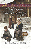 Pony Express Mail-Order Bride (Saddles and Spurs)
