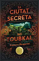 La Ciutat Secreta Del Toubkal: 184 (Gran