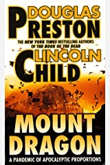 Mount Dragon: A Pandemic of Apocalyptic Proportions Kindle Edition