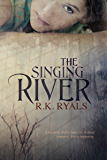 The Singing River (The Legend Series Book 1)