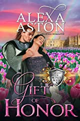 Gift of Honor (Knights of Honor Book 8) Kindle Edition