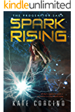 Spark Rising (The Progenitor Saga Book 1)