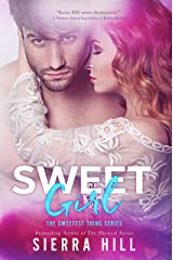 Sweet Girl (The Sweetest Thing Series Book 2) Kindle Edition