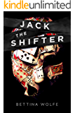 Jack The Shifter: A psychological thriller that will keep you guessing