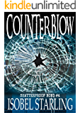 Counterblow (Shatterproof Bond Book 4)