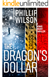 The Dragon's Dollar (A Jonas Brant Novel Book 2)