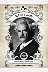 Oakshot Complete Works of Mark Twain (Illustrated, Inline Footnotes) (Classics Book 6) Kindle Edition