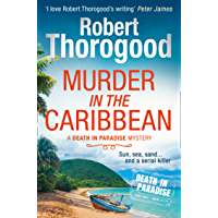 Murder in the Caribbean (A Death in Paradise Mystery, Book 4)