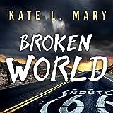 Broken World: Broken World, Book 1