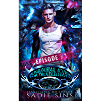 Episode #1: The Paranormal Academy for Troubled Boys (PATB Serial) (English Edition)