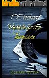 105 leckere Rezepte für den Thermomix: Frühstück, Mittagessen, Abendessen: