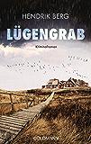 Lügengrab: Ein Fall für Theo Krumme 2 - Ein Nordsee-Krimi