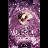 Das Juwel - Die Gabe: Roman (German Edition)