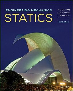 Engineering mechanics statics 8th edition j l meriam l g engineering mechanics statics 9th edition fandeluxe Image collections