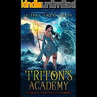 Triton's Academy (A Daughter of Triton Series Book 1) (English Edition)