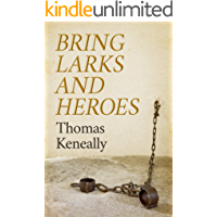 Bring Larks and Heroes (English Edition)