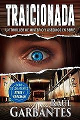 Traicionada: Un thriller de misterio y asesinos en serie (Agentes del FBI Julia Stein y Hans Freeman nº 3) (Spanish Edition) Kindle Edition