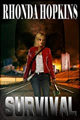 Survival: A Zombie Apocalypse Kindle Edition