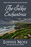 The Selkie Enchantress (Seal Island Trilogy Book 2)