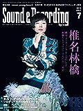 Sound & Recording Magazine (サウンド アンド レコーディング マガジン) 2019年 7月号 [雑誌]