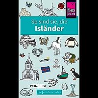 So sind sie, die Isländer: Die Fremdenversteher von Reise Know-How