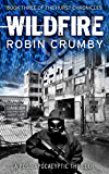 Wildfire: A Pandemic Survival Thriller (The Hurst Chronicles Book 3)