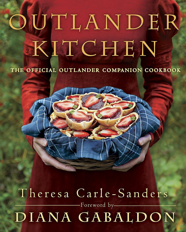 Outlander Kitchen: The Official Outlander Companion Cookbook ...