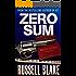 Zero Sum (Wall Street Conspiracy Thriller) (Dr. Archer/Cross Book 1)