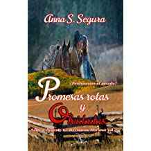Promesas rotas y olvidadas (Saga Y llegaste tu. Hermanos Marlowe. vol.2 (Spanish Edition) Jan 1, 2017