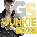 #Junkie: Gearshark Series, Book 1