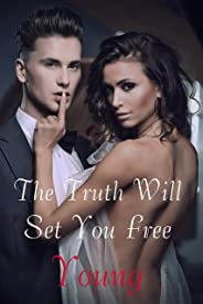 The Truth Will Set You Free (English Edition)
