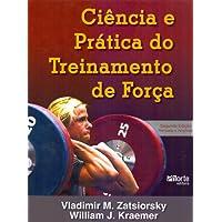 Ciência e Prática do Treinamento de Força