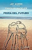 Prima del futuro (Y)