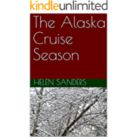 The Alaska Cruise Season