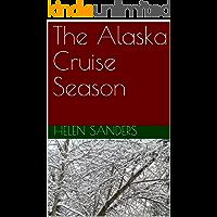 The Alaska Cruise Season
