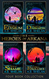 The Heroes of Arkana: The Compete Series (A Sci-Fi Fantasy)
