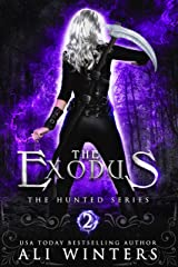The Exodus (The Hunted series Book 2) Kindle Edition