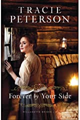 Forever by Your Side (Willamette Brides Book #3) Kindle Edition
