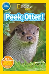 National Geographic Readers: Peek, Otter Paperback