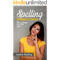 Spelling Strategies & Secrets: The essential how to spell guide
