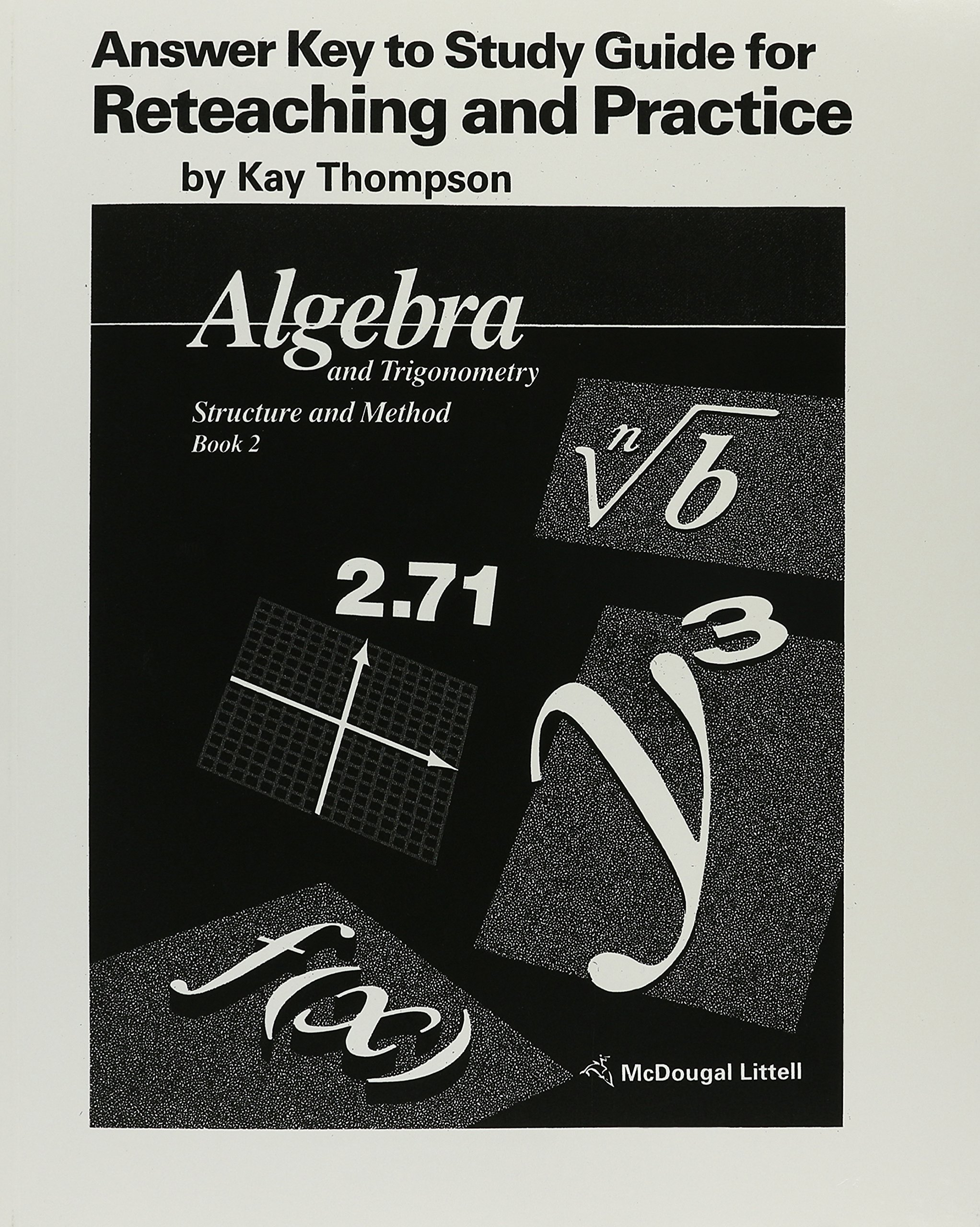 Algebra and trigonometry structure and method answer key to study algebra and trigonometry structure and method answer key to study guide for reteaching and practice kay thompson 9780395470657 amazon books fandeluxe Choice Image