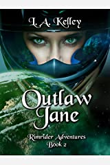 Outlaw Jane (Rimrider Adventures Book 2) Kindle Edition
