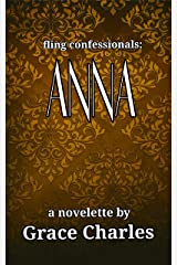 fling confessionals: ANNA Kindle Edition