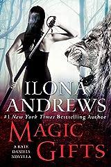 Magic Gifts: A Kate Daniels Novella Kindle Edition