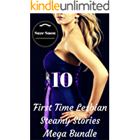 First Time Lesbian Steamy Stories Mega Bundle (Her First Time Hot Fantasy Fiction Lusty Lesbian College Steamy FF Naughty Seduction Romance Stories Bundle Box Set Collection)