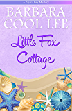 Little Fox Cottage (A Pajaro Bay Mystery Book 4) (English Edition)