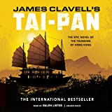 Tai-Pan: The Epic Novel of the Founding of Hong Kong: The Asian Saga, Book 2