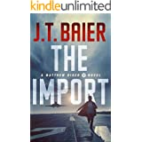 The Import (Matthew Riker Book 1)