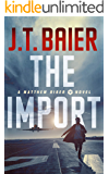 The Import (Matthew Riker Book 1)